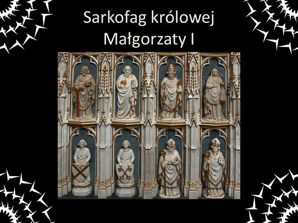Sarkofag królowej Małgorzaty I