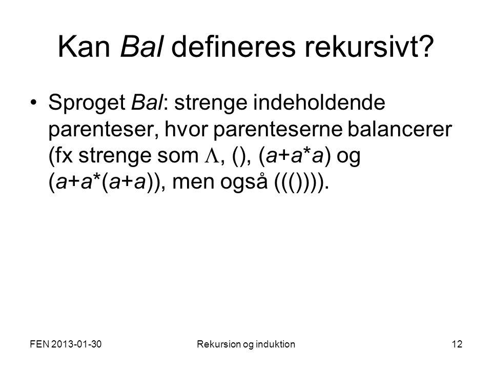 Kan Bal defineres rekursivt.