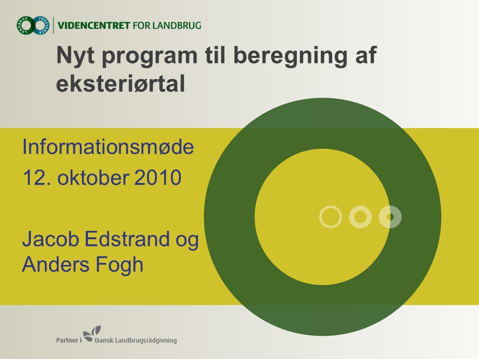Nyt program til beregning af eksteriørtal Informationsmøde 12.