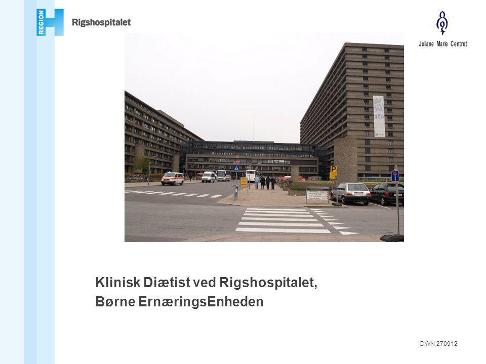 Klinisk Diætist ved Rigshospitalet, Børne ErnæringsEnheden DWN 270912