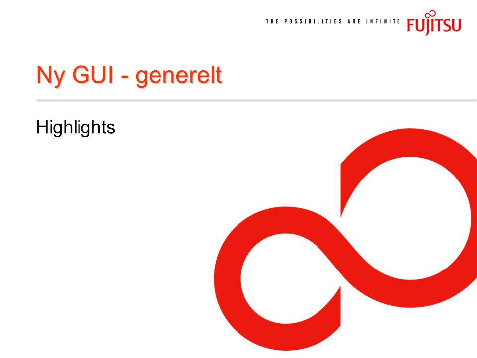 Ny GUI - generelt Highlights
