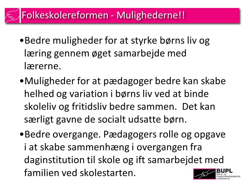Folkeskolereformen - Mulighederne!.