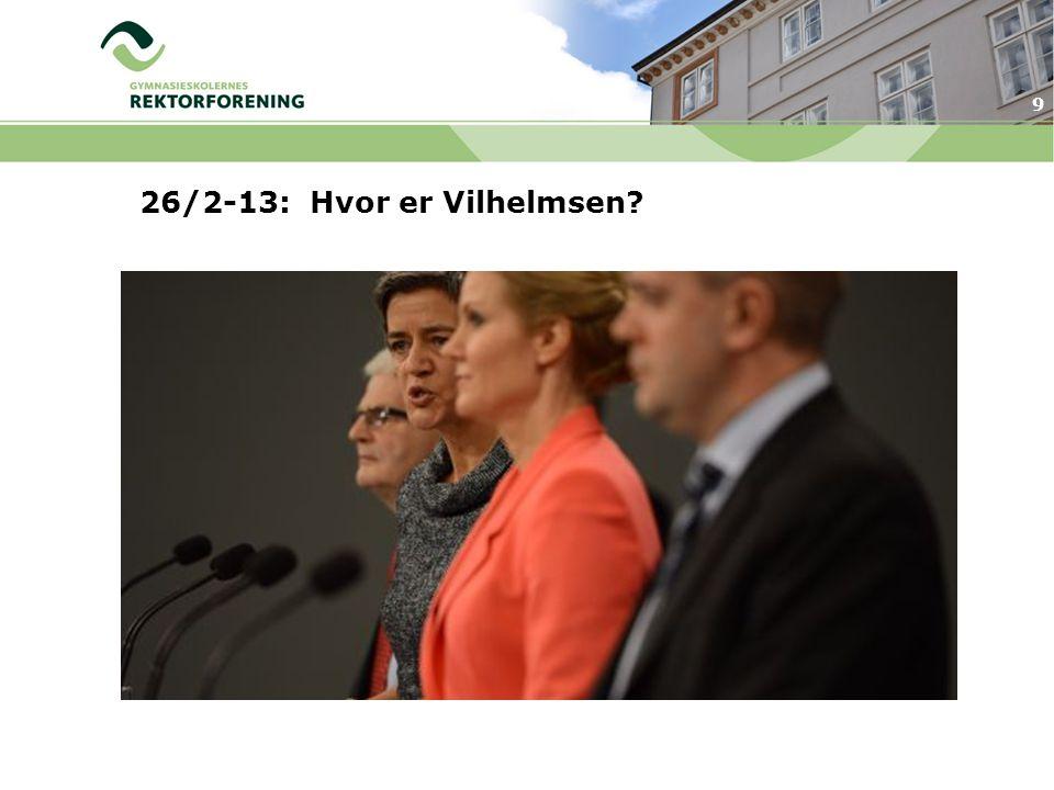 9 26/2-13: Hvor er Vilhelmsen