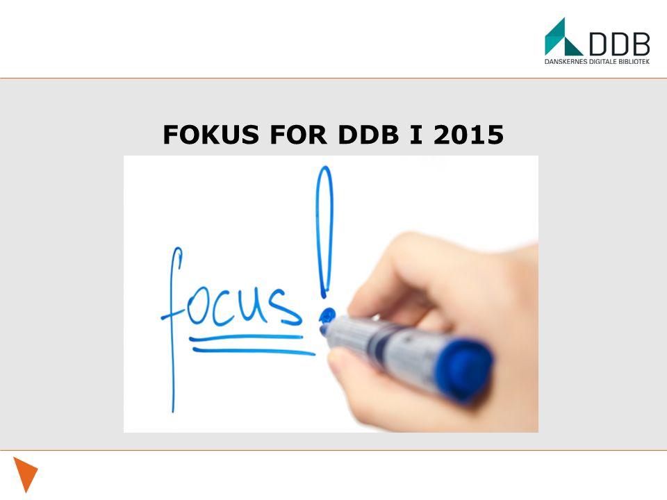 FOKUS FOR DDB I 2015