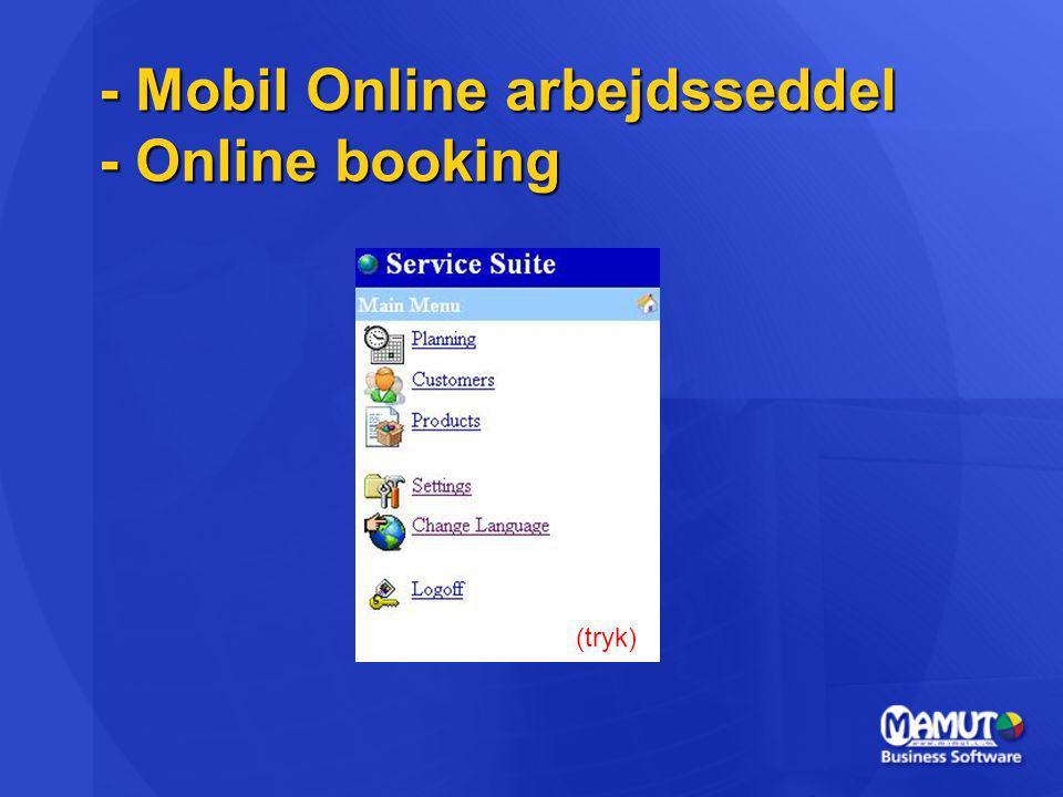 - Mobil Online arbejdsseddel - Online booking (tryk)