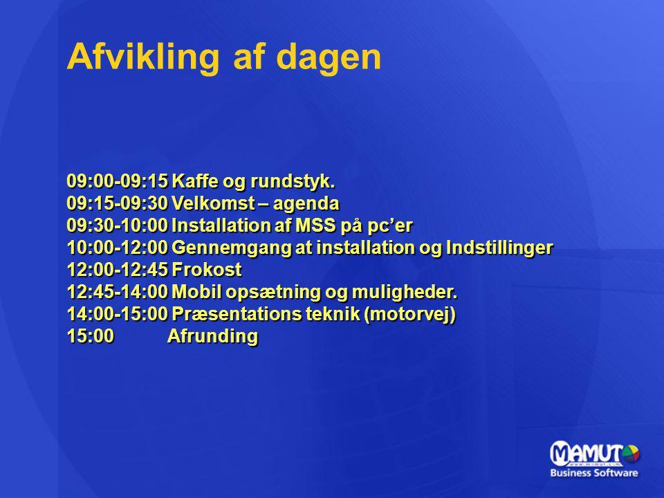 Afvikling af dagen 09:00-09:15 Kaffe og rundstyk.