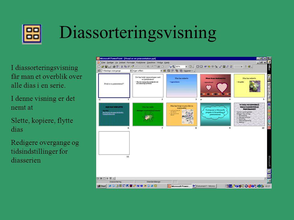 Diassorteringsvisning I diassorteringsvisning får man et overblik over alle dias i en serie.