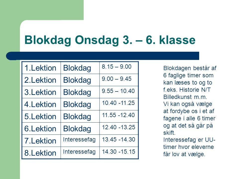 Blokdag Onsdag 3. – 6.