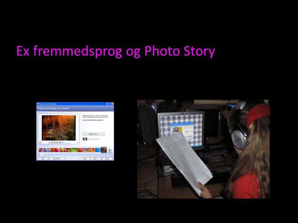 Ex fremmedsprog og Photo Story