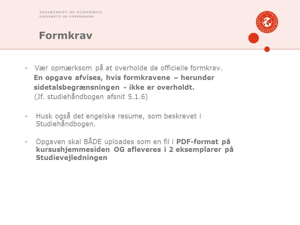 Formkrav - Vær opmærksom på at overholde de officielle formkrav.