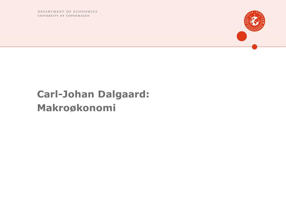 Carl-Johan Dalgaard: Makroøkonomi