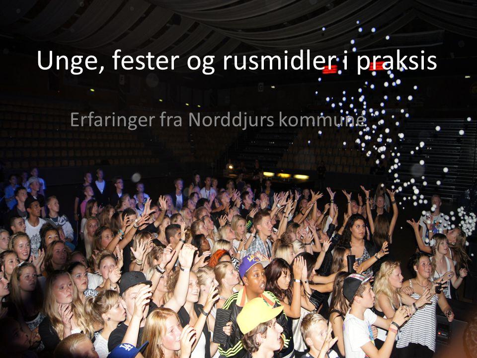Unge, fester og rusmidler i praksis Erfaringer fra Norddjurs kommune