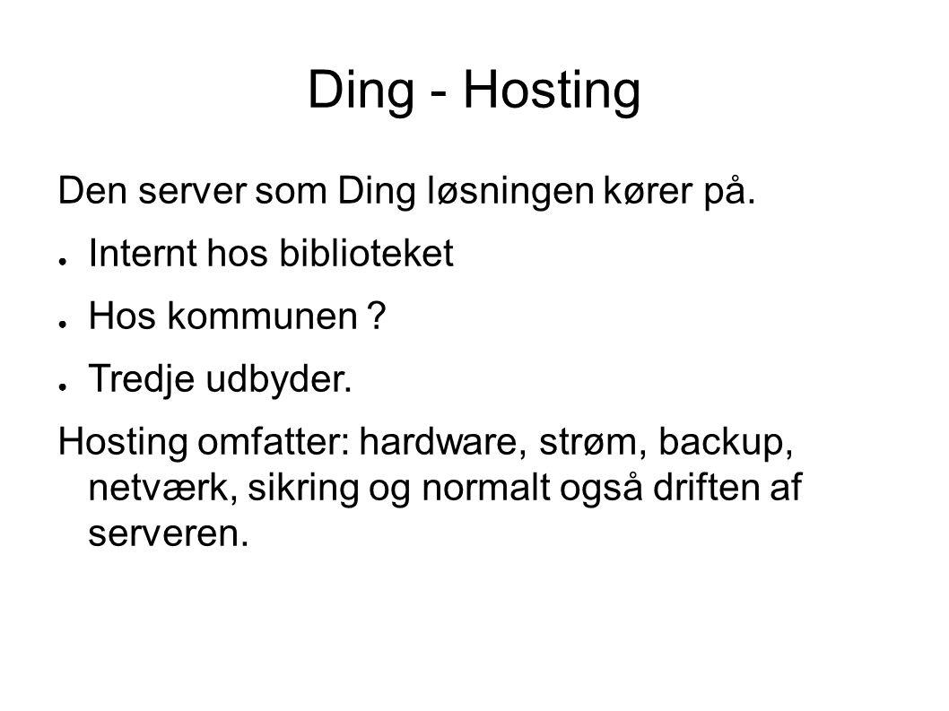 Ding - Hosting Den server som Ding løsningen kører på.