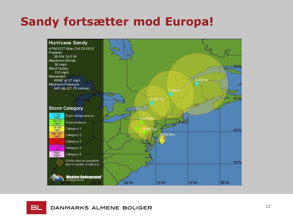 13 Sandy fortsætter mod Europa!
