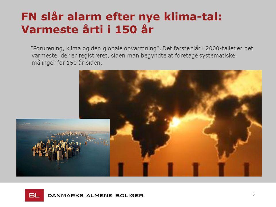 5 FN slår alarm efter nye klima-tal: Varmeste årti i 150 år Forurening, klima og den globale opvarmning .
