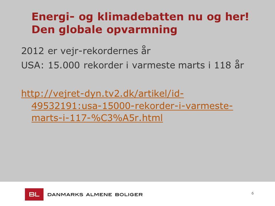 6 Energi- og klimadebatten nu og her.