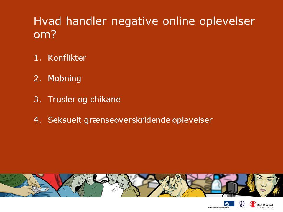 Hvad handler negative online oplevelser om.