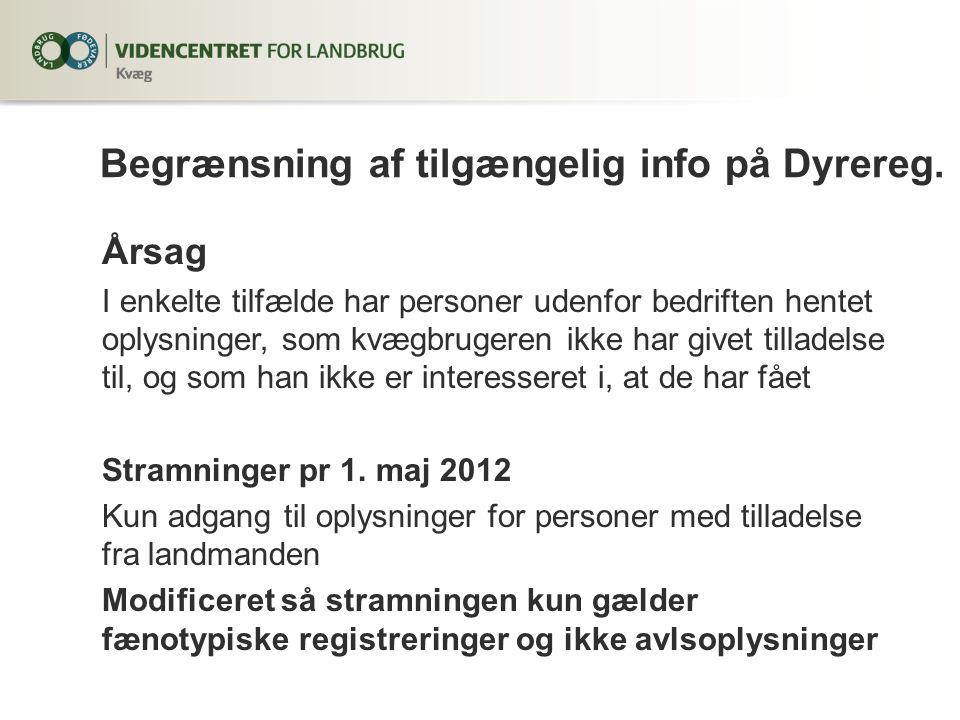 Begrænsning af tilgængelig info på Dyrereg.
