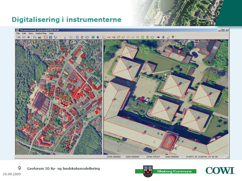 Geoforum 3D By- og landskabsmodellering 9 29.09.2005 Digitalisering i instrumenterne