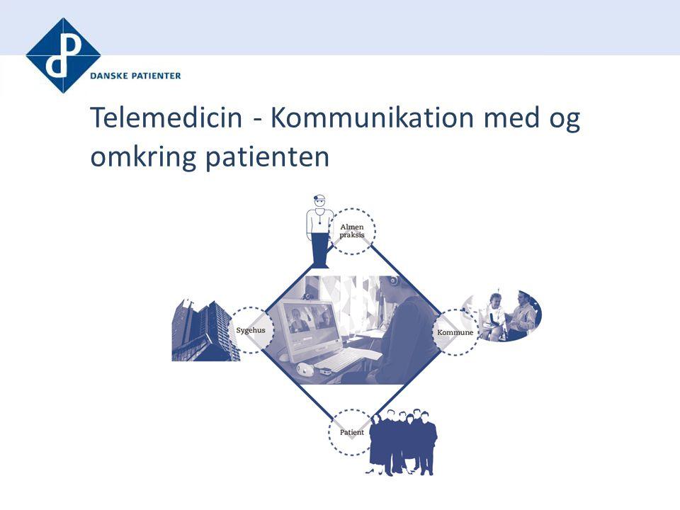 Telemedicin - Kommunikation med og omkring patienten