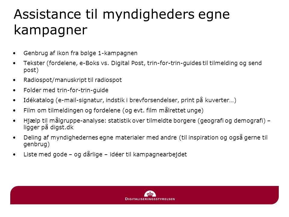Assistance til myndigheders egne kampagner Genbrug af ikon fra bølge 1-kampagnen Tekster (fordelene, e-Boks vs.
