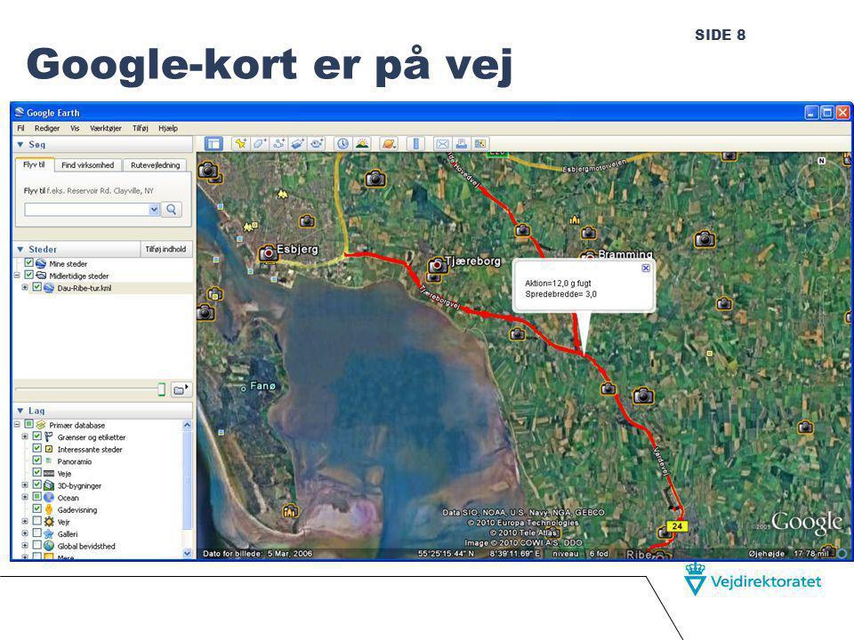 SIDE 8 Google-kort er på vej