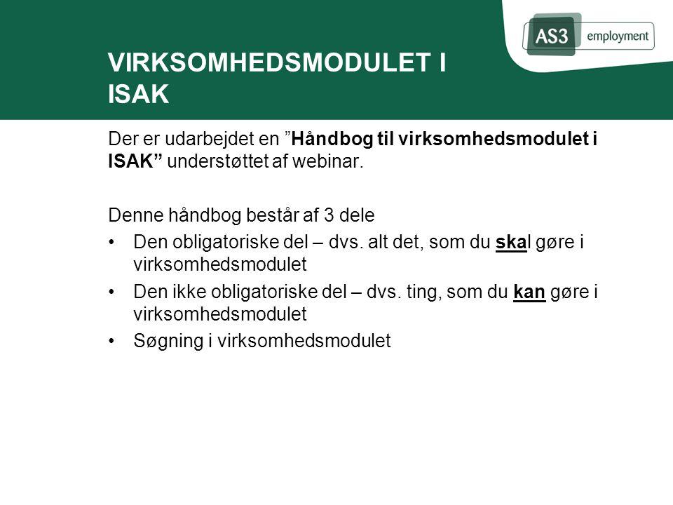 VIRKSOMHEDSMODULET I ISAK Der er udarbejdet en Håndbog til virksomhedsmodulet i ISAK understøttet af webinar.