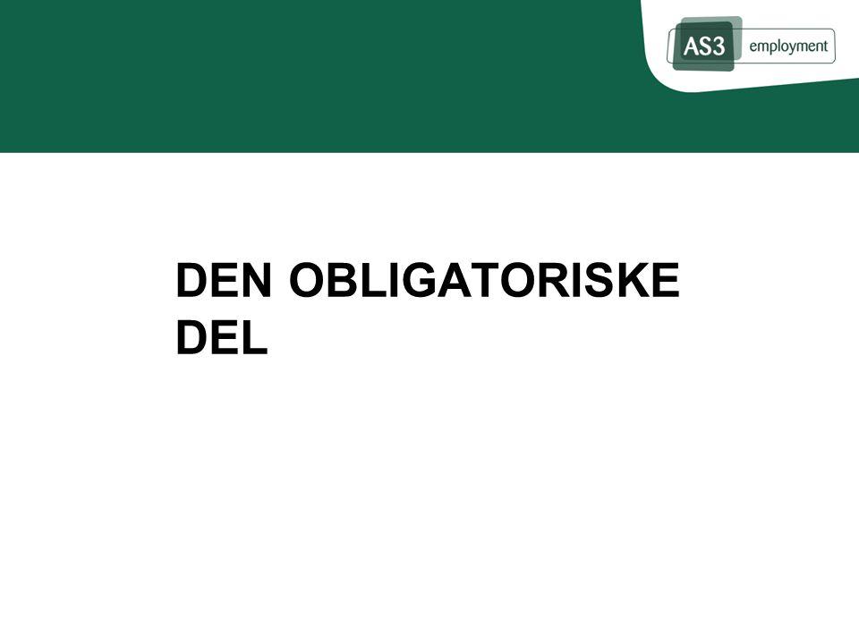 DEN OBLIGATORISKE DEL