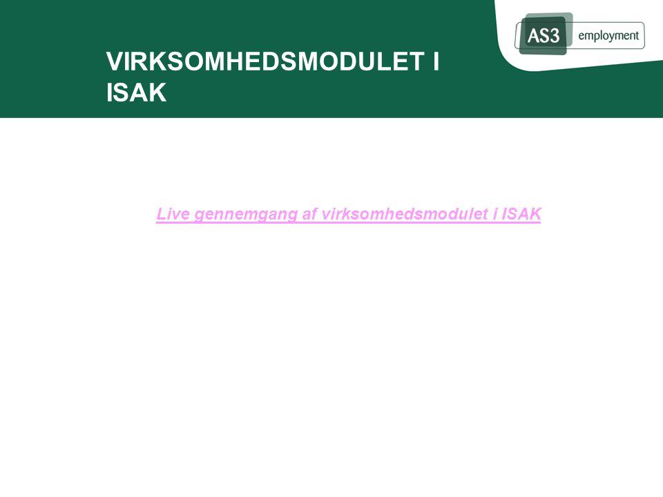 VIRKSOMHEDSMODULET I ISAK Live gennemgang af virksomhedsmodulet i ISAK