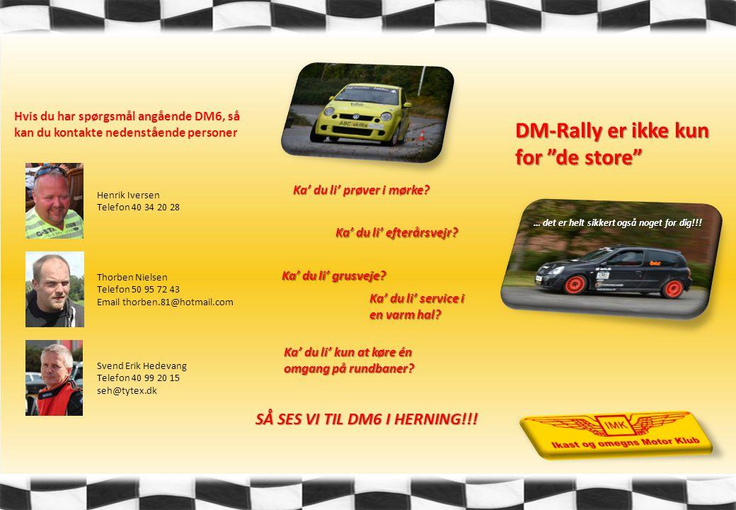 DM-Rally er ikke kun for de store … det er helt sikkert også noget for dig!!.