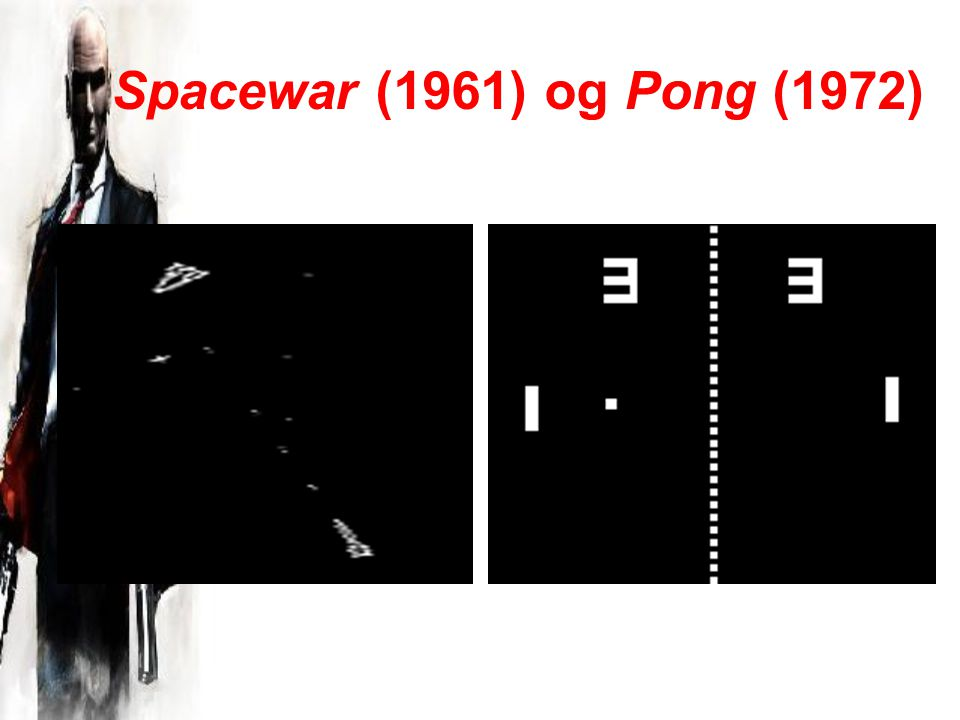Spacewar (1961) og Pong (1972)
