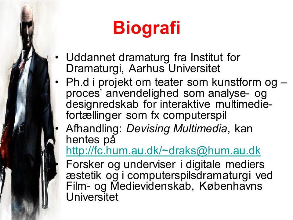 Biografi Uddannet dramaturg fra Institut for Dramaturgi, Aarhus Universitet Ph.d i projekt om teater som kunstform og – proces' anvendelighed som analyse- og designredskab for interaktive multimedie- fortællinger som fx computerspil Afhandling: Devising Multimedia, kan hentes på http://fc.hum.au.dk/~draks@hum.au.dk http://fc.hum.au.dk/~draks@hum.au.dk Forsker og underviser i digitale mediers æstetik og i computerspilsdramaturgi ved Film- og Medievidenskab, Københavns Universitet