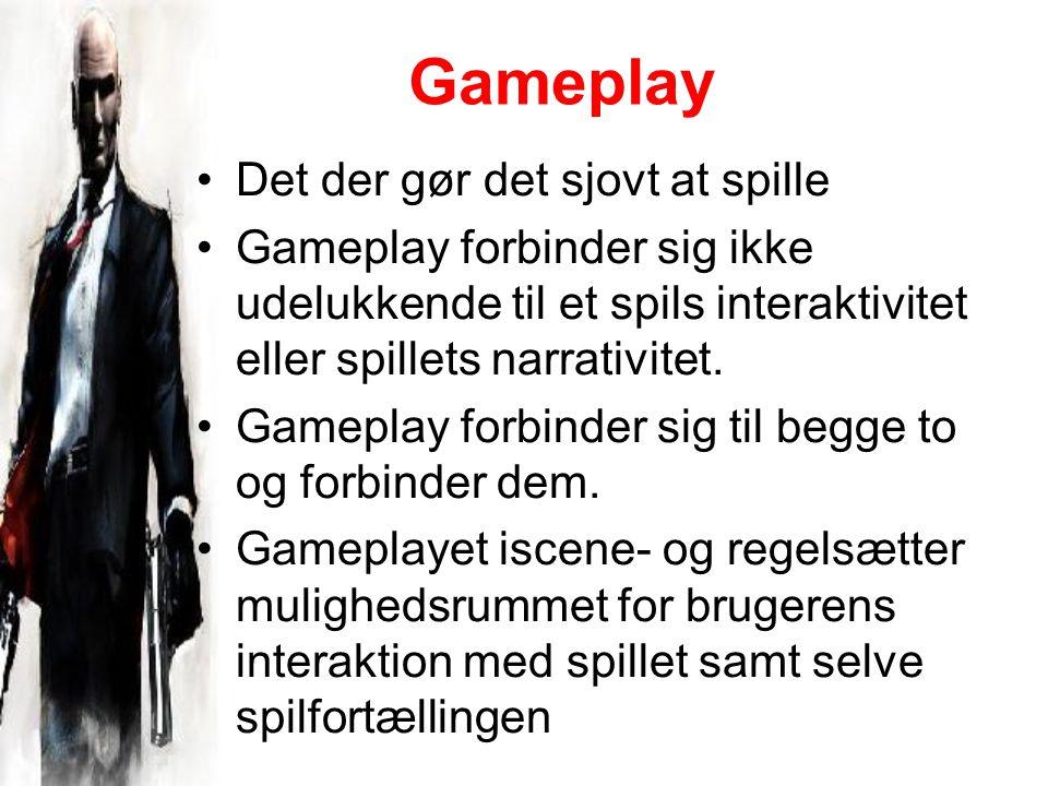 Gameplay Det der gør det sjovt at spille Gameplay forbinder sig ikke udelukkende til et spils interaktivitet eller spillets narrativitet.