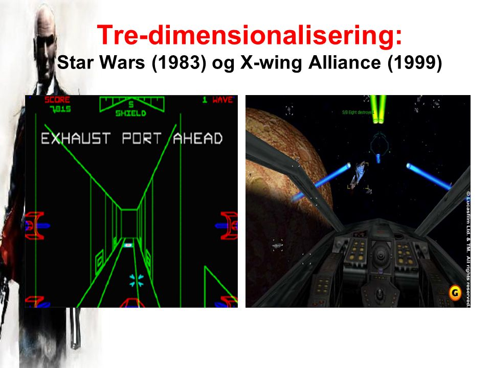 Tre-dimensionalisering: Star Wars (1983) og X-wing Alliance (1999)