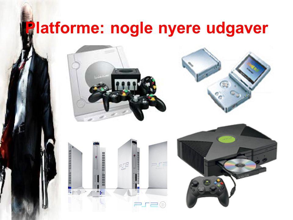Platforme: nogle nyere udgaver