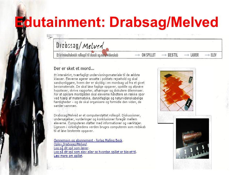 Edutainment: Drabsag/Melved
