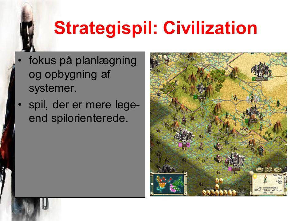 Strategispil: Civilization fokus på planlægning og opbygning af systemer.