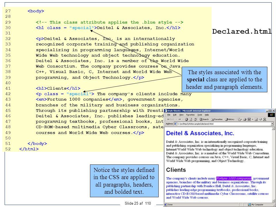 Ingeniørhøjskolen i Århus Slide 25 af 110 Declared.html 27 28 29 30 Deitel & Associates, Inc.