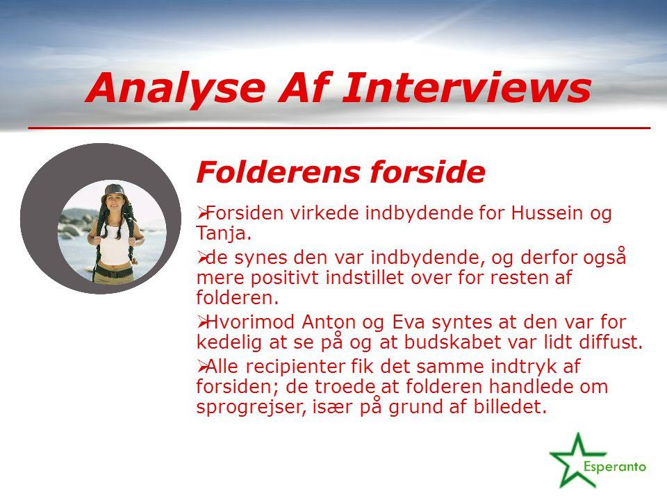 Analyse Af Interviews Folderens forside  Forsiden virkede indbydende for Hussein og Tanja.