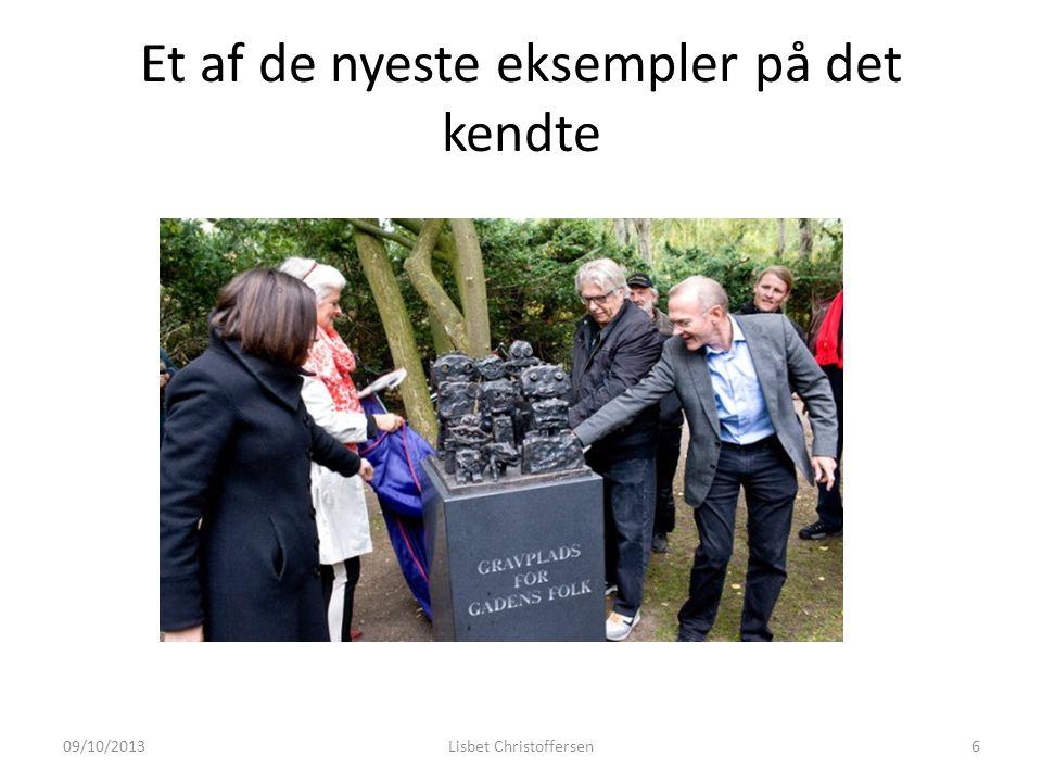 Et af de nyeste eksempler på det kendte 09/10/2013Lisbet Christoffersen6