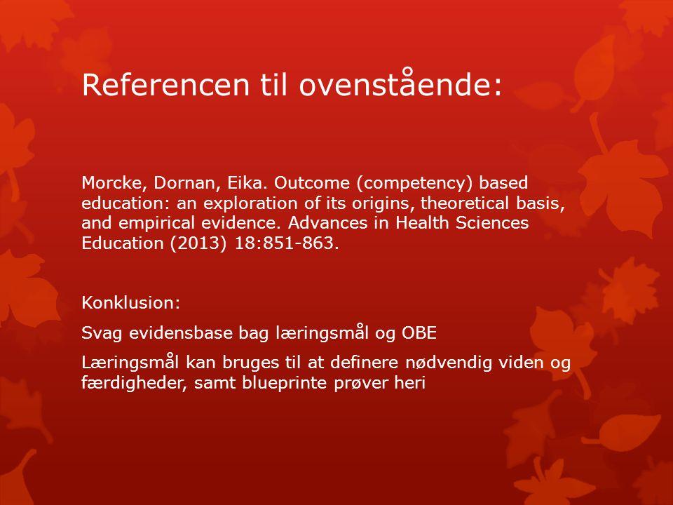 Referencen til ovenstående: Morcke, Dornan, Eika.