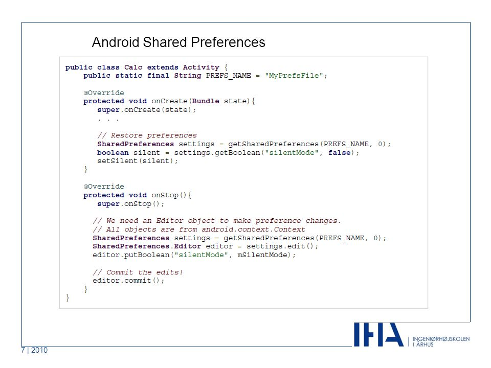 7 | 2010 Android Shared Preferences