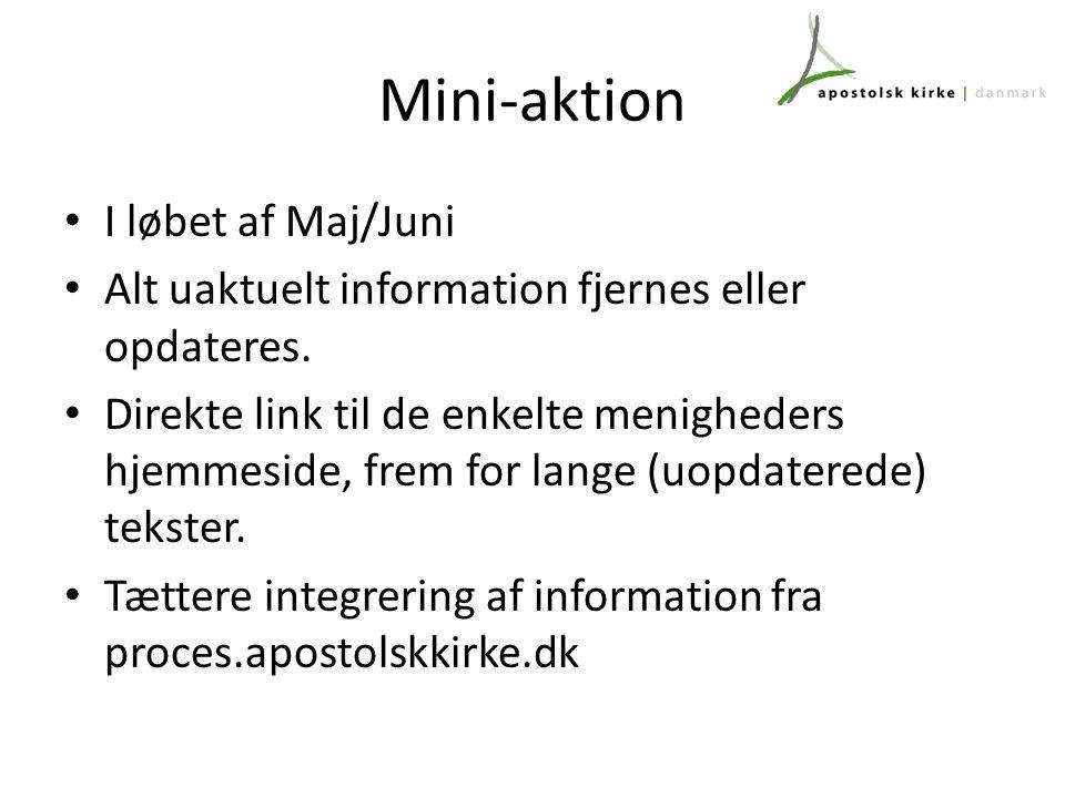 Mini-aktion I løbet af Maj/Juni Alt uaktuelt information fjernes eller opdateres.