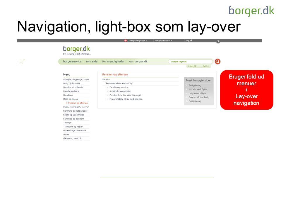 Navigation, light-box som lay-over Bruger fold-ud menuer + Lay-over navigation