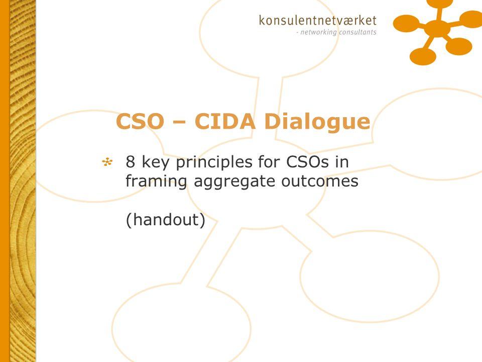 CSO – CIDA Dialogue 8 key principles for CSOs in framing aggregate outcomes (handout)
