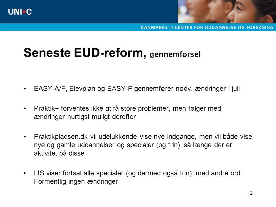12 Seneste EUD-reform, gennemførsel EASY-A/F, Elevplan og EASY-P gennemfører nødv.
