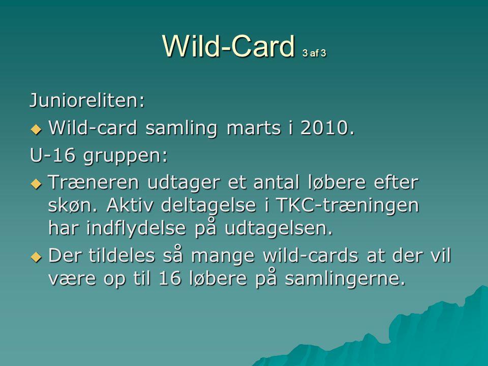 Wild-Card 3 af 3 Junioreliten:  Wild-card samling marts i 2010.