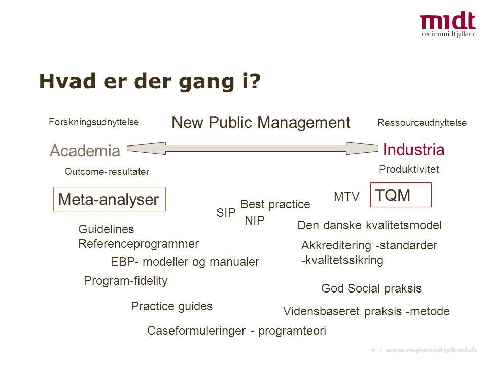 6 ▪ www.regionmidtjylland.dk Hvad er der gang i.