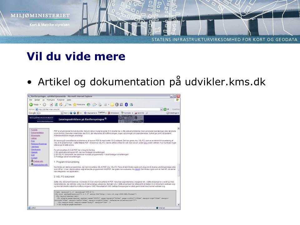 Vil du vide mere Artikel og dokumentation på udvikler.kms.dk