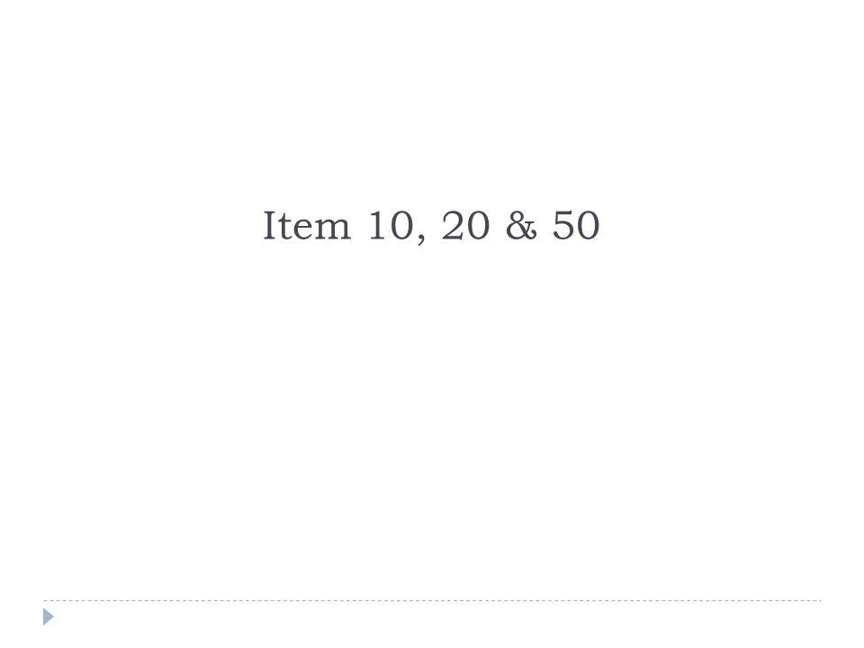 Item 10, 20 & 50